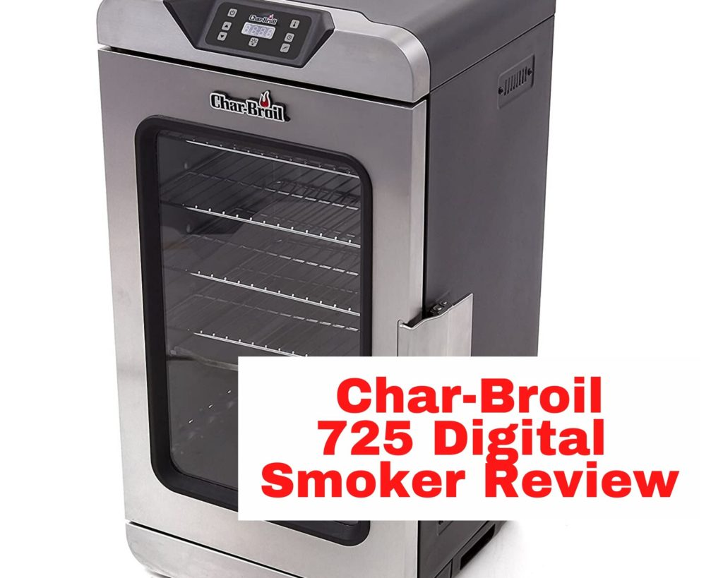 char-broil 725 digital electric smoker reviews