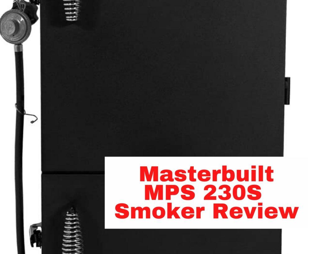 masterbuilt mps 230s review