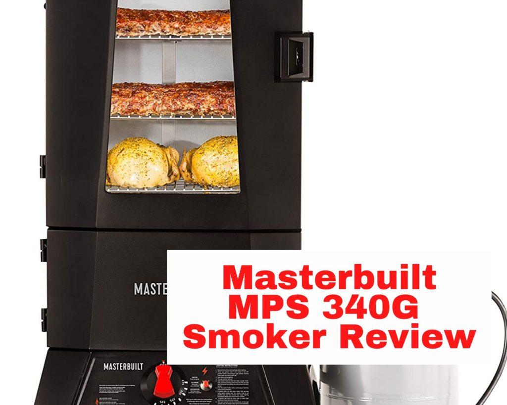 masterbuilt mps 340g reviews